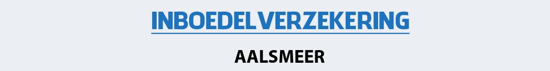 inboedelverzekering-aalsmeer