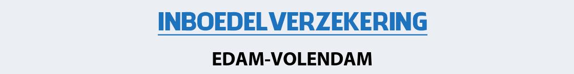 inboedelverzekering-edam-volendam