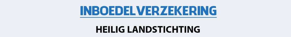 inboedelverzekering-heilig-landstichting