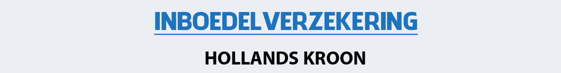 inboedelverzekering-hollands-kroon