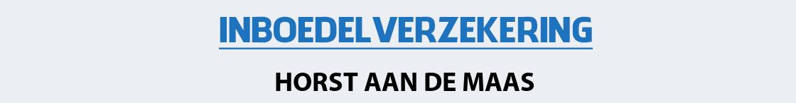 inboedelverzekering-horst-aan-de-maas