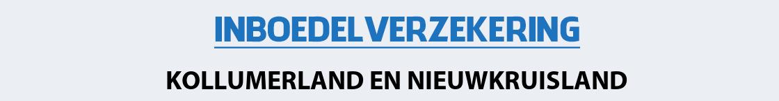 inboedelverzekering-kollumerland-en-nieuwkruisland
