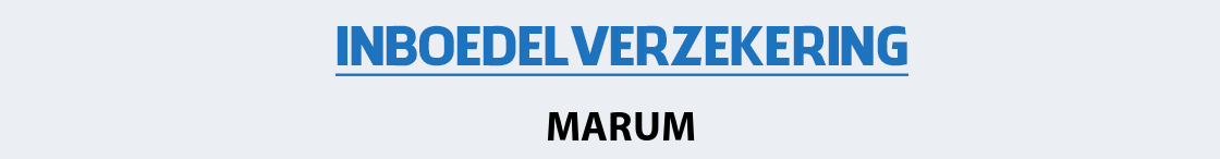 inboedelverzekering-marum