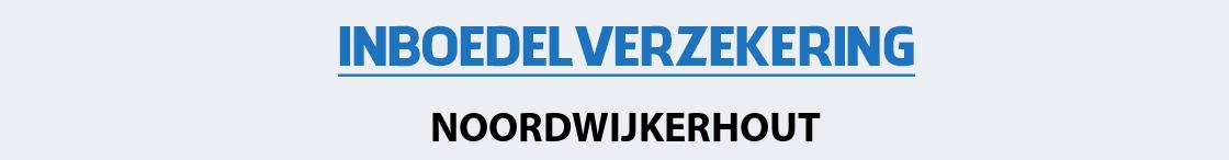 inboedelverzekering-noordwijkerhout