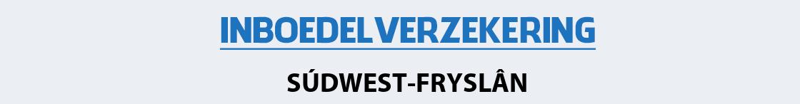 inboedelverzekering-sudwest-fryslan