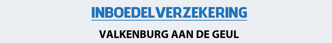 inboedelverzekering-valkenburg-aan-de-geul