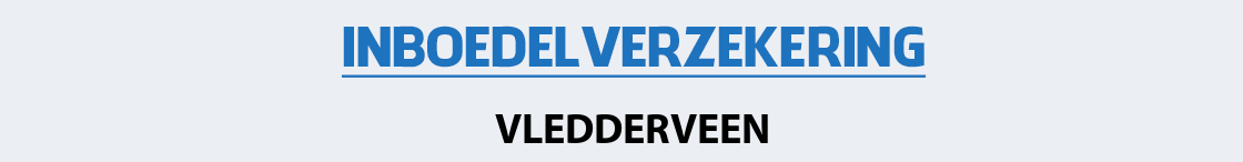 inboedelverzekering-vledderveen
